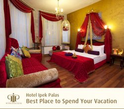 Hotel Ipek Palas – Best Place to Spend Your Vacation