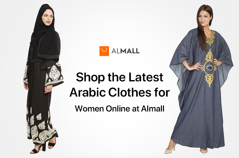 Shop the Latest Arabic Clothes for Women Online at Almall