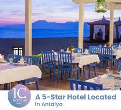 IC Hotels Santai Family Resort – A 5-Star Hotel Located in Antalya