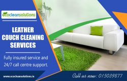 Leather Couch Cleaning Services|ecocleansolutions.ie|Call Us-35315039877