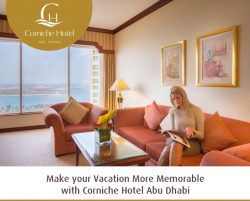 Make your Vacation More Memorable with Corniche Hotel Abu Dhabi