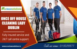 Once Off House Cleaning Lady Dublin|ecocleansolutions.ie|Call Us-35315039877