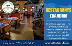 Restaurants Zaandam | Call – 31756120045 | wereldkeukenwestzaan.nl