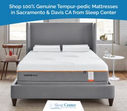 Shop 100% Genuine Tempur-pedic Mattresses in Sacramento & Davis CA from Sleep Center