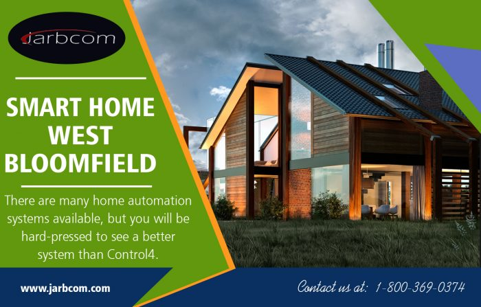 Smart Home West Bloomfield | Call – 1-800-369-0374 | jarbcom.com