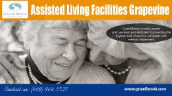 Assisted Living Facilities Grapevine | 4699645727 | grandbrook.com