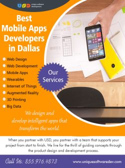 Best Mobile Apps Developers In Dallas | Call – 855-976-4873 | uniquesoftwaredev.com