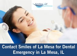 Contact Smiles of La Mesa for Dental Emergency in La Mesa, IL