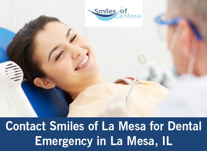 Contact Smiles of La Mesa for Dental Emergency in La Mesa, IL