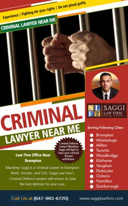 Criminal Lawyer Near Me | Call – 1-647-983-6720 | saggilawfirm.com