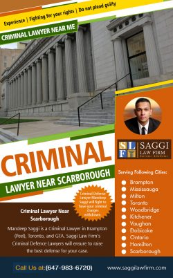 Criminal Lawyer Near Scarborough | Call – 1-647-983-6720 | saggilawfirm.com