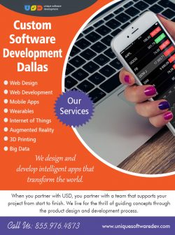 Custom Software Development Dallas | Call – 855-976-4873 | uniquesoftwaredev.com