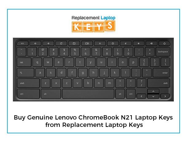 Buy Genuine Lenovo ChromeBook N21 Laptop Keys from Replacement Laptop Keys