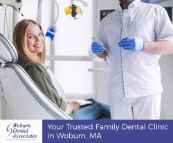 Woburn Dental Associates – Your Trusted Family Dental Clinic in Woburn, MA