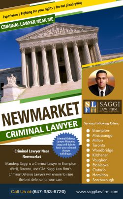 Newmarket Criminal Lawyer | Call – 1-647-983-6720 | saggilawfirm.com