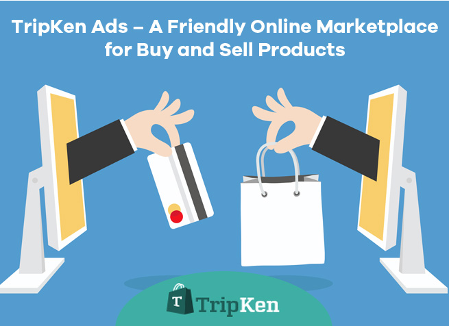 TripKen Ads – A Friendly Online Marketplace for Buy and Sell Products