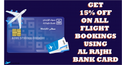 Get 15% OFF On All Flight Bookings Using Al Rajhi Bank Card