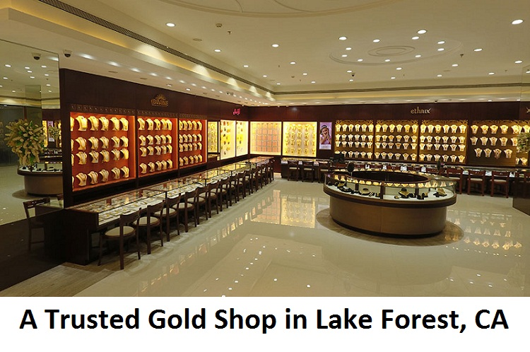 A Trusted Gold Shop in Lake Forest, CA