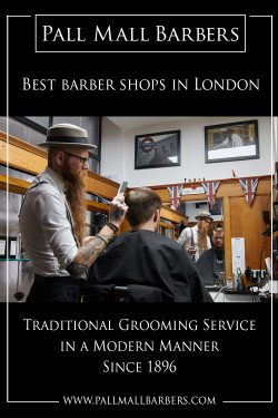 Best Barber Shops in London | Call – 020 73878887 | www.pallmallbarbers.com