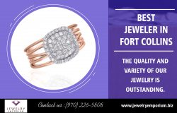 Best Jeweler in Fort Collin | 9702265808 | jewelryemporium.biz