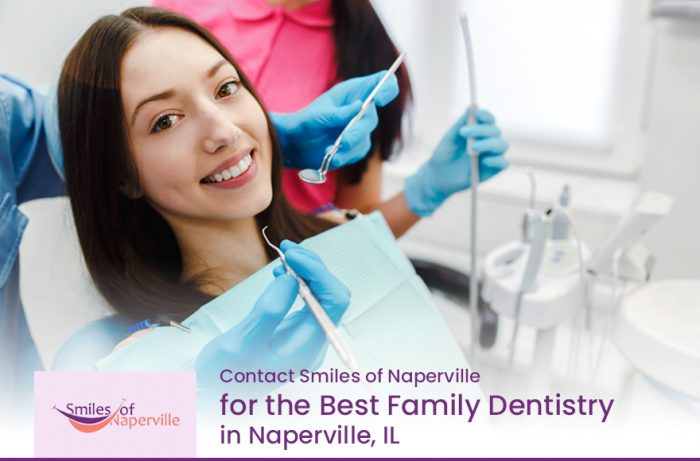 Contact Smiles of Naperville for the Best Family Dentistry in Naperville, IL