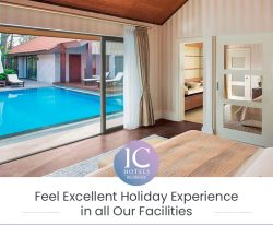 Feel Excellent Holiday Experience in all Our Facilities
