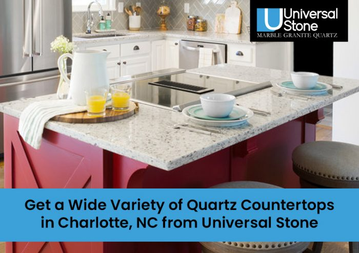 Get a Wide Variety of Quartz Countertops in Charlotte, NC from Universal Stone