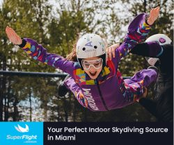 SuperFlight – Your Perfect Indoor Skydiving Source in Miami