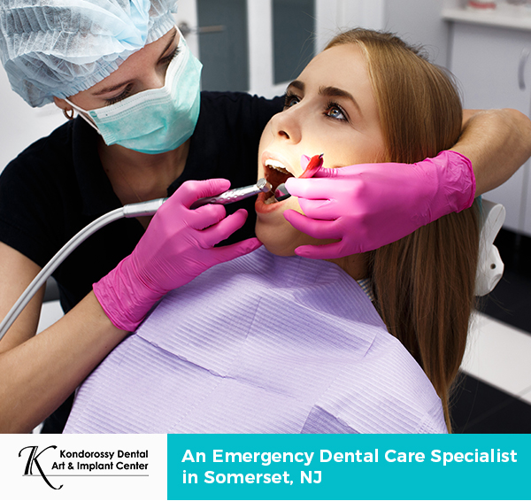 Kondorossy Dental – An Emergency Dental Care Specialist in Somerset, NJ