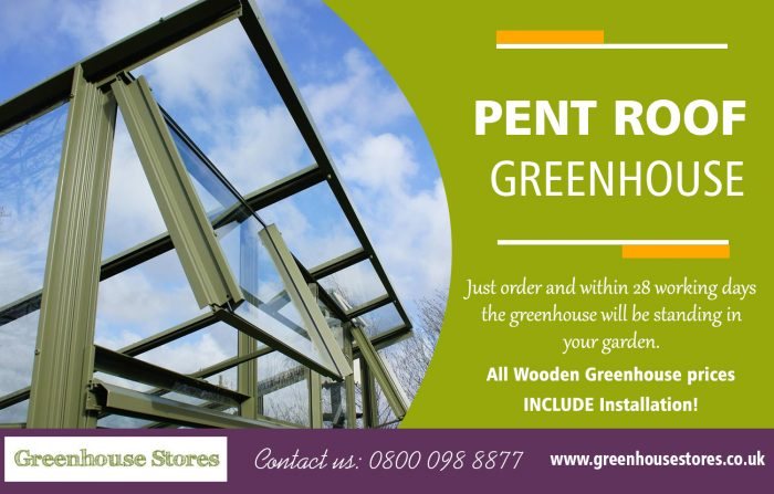Pent Roof Greenhouse