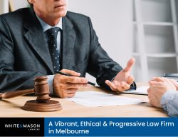 White & Mason Lawyers – A Vibrant, Ethical & Progressive Law Firm in Melbourne