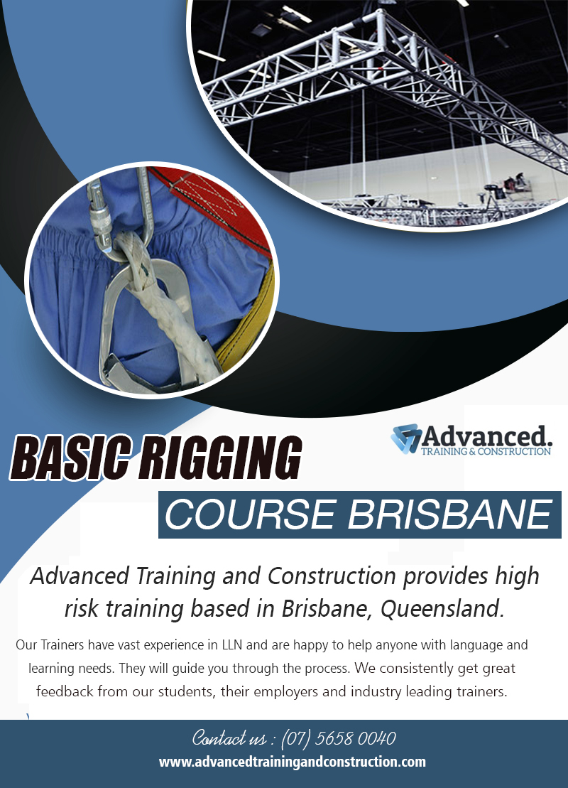 Basic Rigging Course Brisbane | Call – 0756580040 | advancedtrainingandconstruction.com