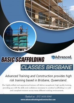 Basic Scaffolding Classes Brisbane | Call – 0756580040 | advancedtrainingandconstruction.com
