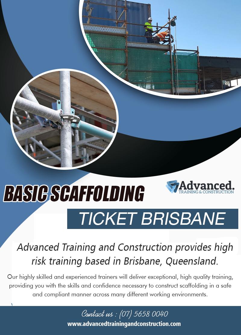 Basic Scaffolding Ticket Brisbane | Call – 0756580040 | advancedtrainingandconstruction.com