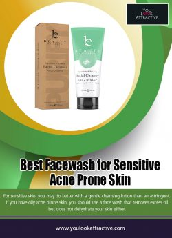 Best Facewash for Sensitive Acne Prone Skin