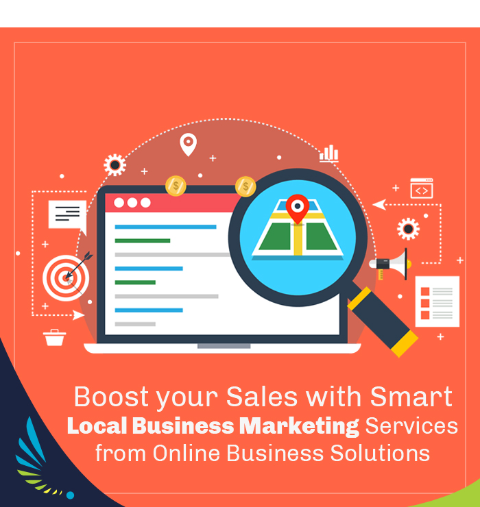 Boost your Sales with Smart Local Business Marketing Services from Online Business Solutions