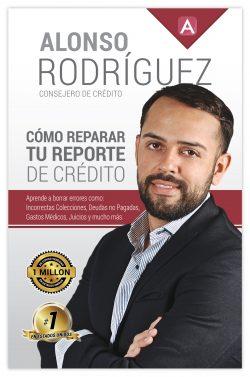 CÓMO REPARAR TU REPORTE DE CRÉDITO – LIBRO