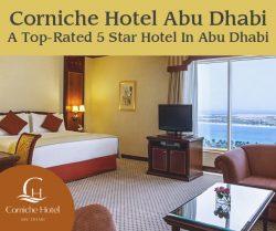 Corniche Hotel Abu Dhabi – A Top-Rated 5 Star Hotel In Abu Dhabi