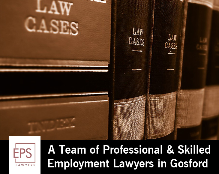 EPS Lawyers – A Team of Professional & Skilled Employment Lawyers in Gosford