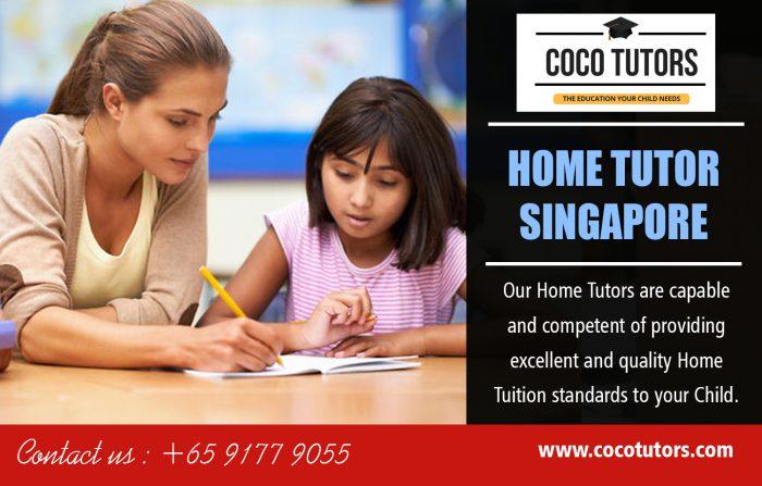 Home Tutor Singapore   Call – 65-9177-9055   www.cocotutors.com
