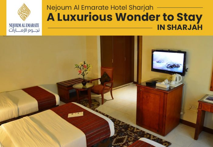 Nejoum Al Emarate Hotel Sharjah – A Luxurious Wonder to Stay in Sharjah
