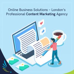 Online Business Solutions – London's Professional Content Marketing Agency