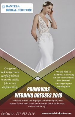 Pronovias Wedding Dresses 2019 | Call – 847-983-8616 | dantelabridalcouture.com