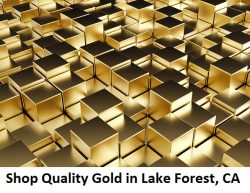 Shop Quality Gold in Lake Forest, CA