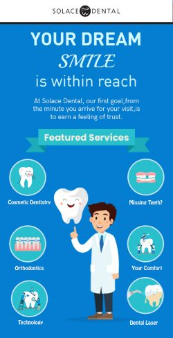 Solace Dental – A Trusted Dentistry to Get a Smile of Your Dream