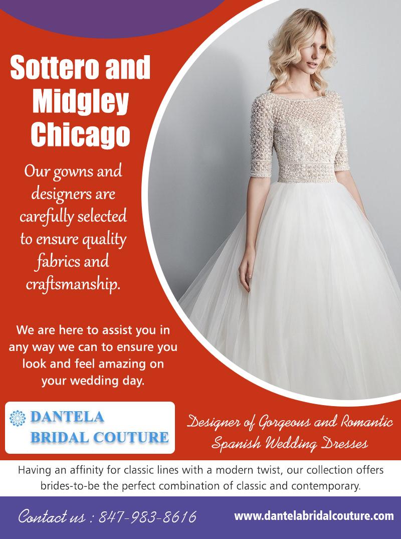Sottero and Midgley Chicago |8479838616| dantelabridalcouture.com