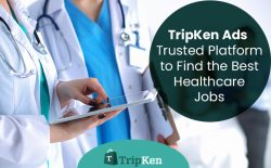 TripKen Ads – Trusted Platform to Find the Best Healthcare Jobs