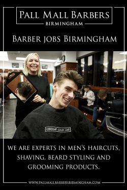 Barber Jobs Birmingham | Call 01217941693 | pallmallbarbersbirmingham.com