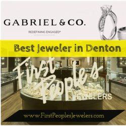 Best Jeweler in Denton | Call – 940 383-3032 | FirstPeoplesJewelers.com
