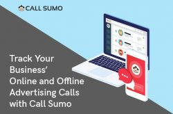 Track Your Business' Online and Offline Advertising Calls with Call Sumo